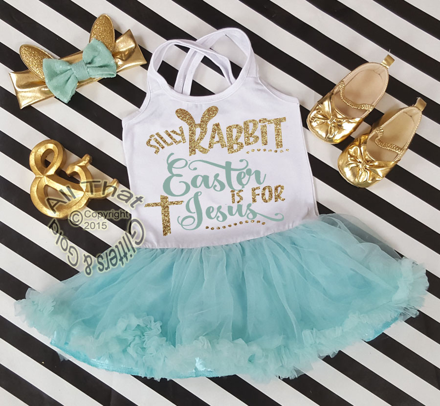 Mint and Gold Glitter 2pc Silly Rabbit Easter Is for Jesus Tutu Dresses For Toddler Girls Age 1-4