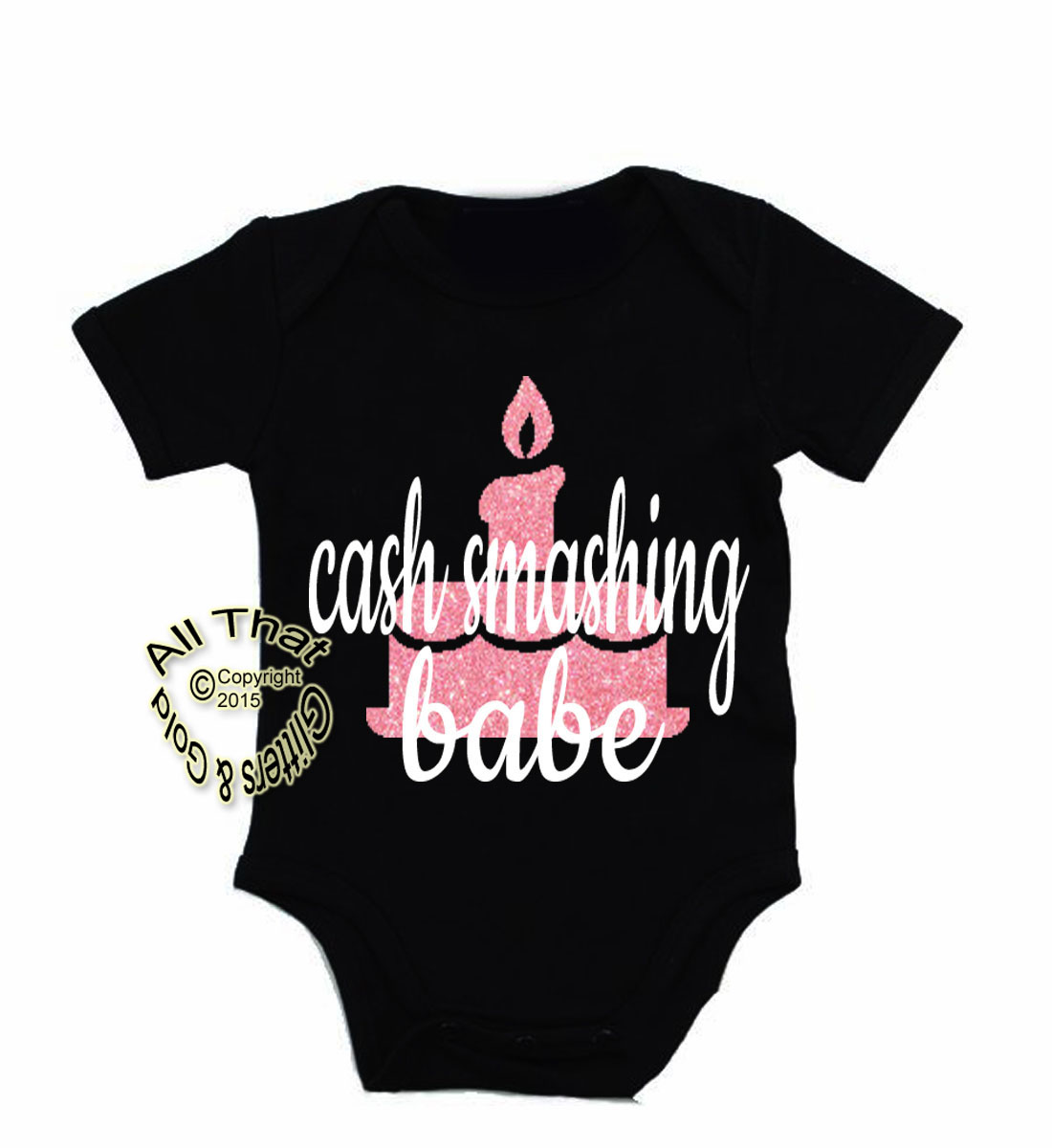 Cake Smashing Babe First Birthday Onesies For Baby Girls
