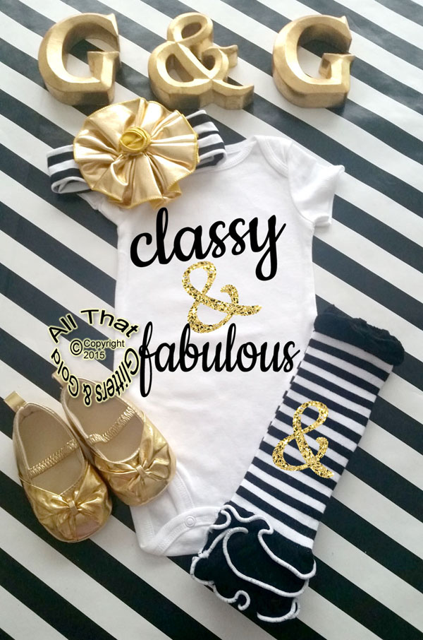 Black and Gold Glitter Classy and Fabulous Baby Girl Onesies or Shirt