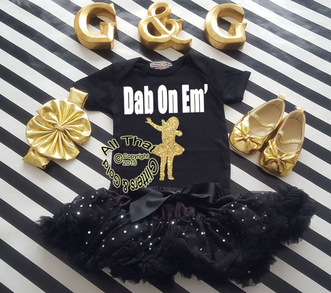 Gold Glitter Dab On Em Baby Girl and Little Girls Shirt