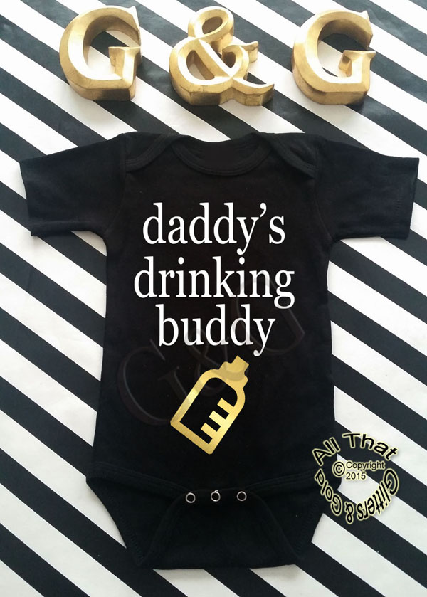 Black and Gold Glitter Daddy's Drinking Buddy Baby Boy Shirt