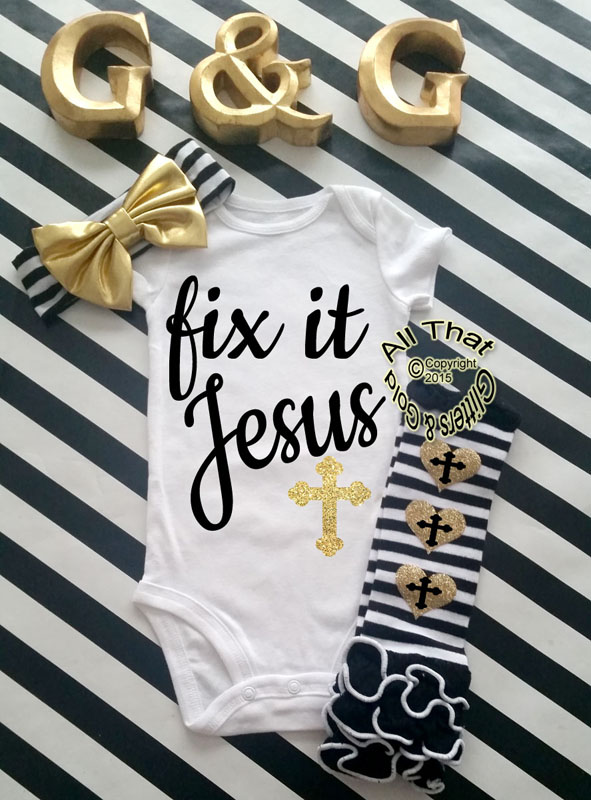 Black and Gold Glitter Fix It Jesus Baby Girl and Little Girl Shirt