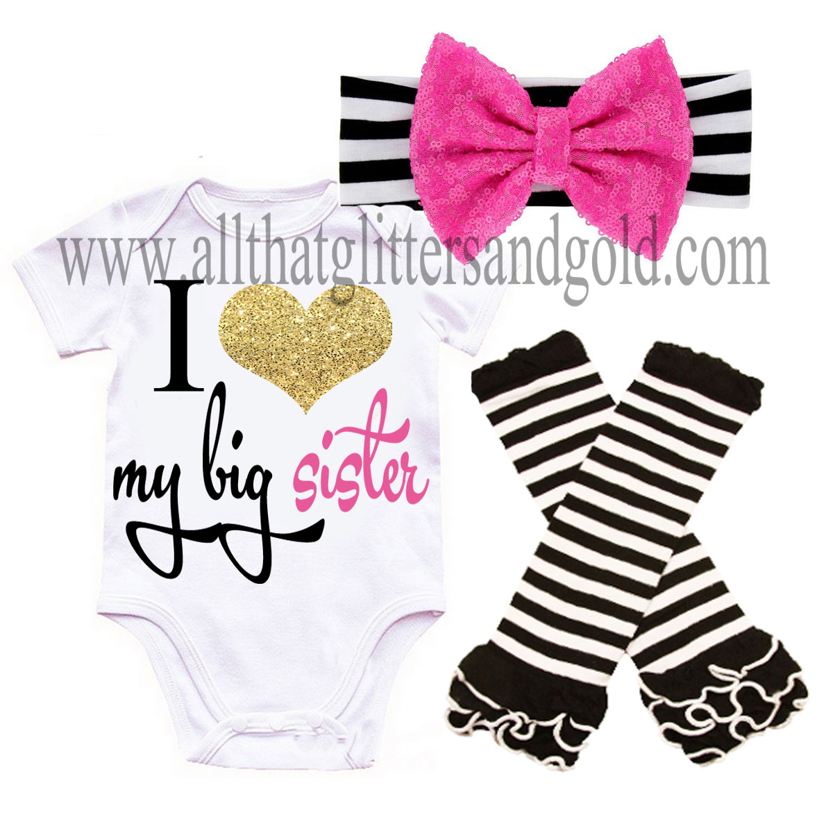 Hot Pink, Black and Gold I Love My Big Sister Baby Girl Outfit