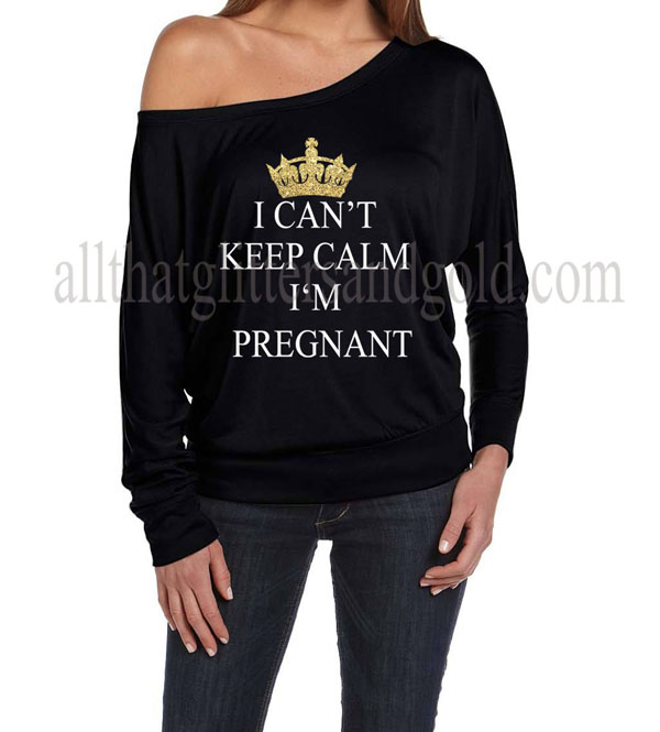 54be722fa #htutu-22 Cute Off The Shoulder Keep Calm I Can't Keep Calm I'm Pregnant  Shirts For Expecting Women