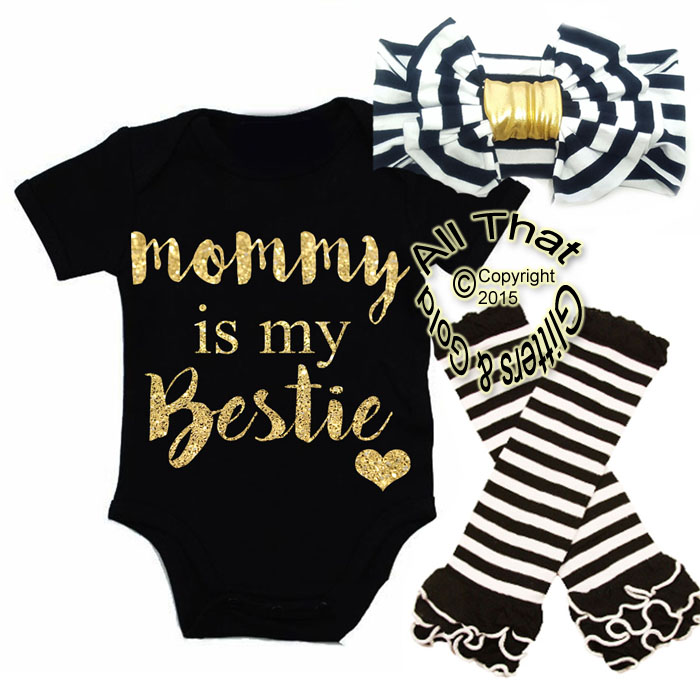 Black and Gold Glitter Mommy Is My Bestie Baby Girl Outfit
