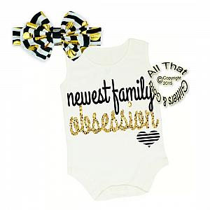 Black, White and Gold Glitter Newest Family Obsession Shirt or Outfit